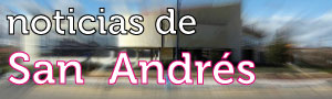 Noticias de San Andrs