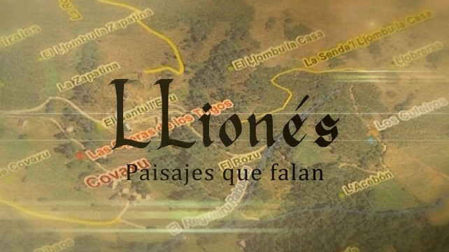 """Llionés, paisajes que falan"" documental 1"